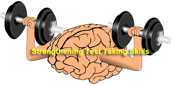 Strengthening Test Taking Skills
